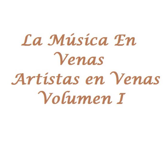 Artistas En Venas / La Música En Venas