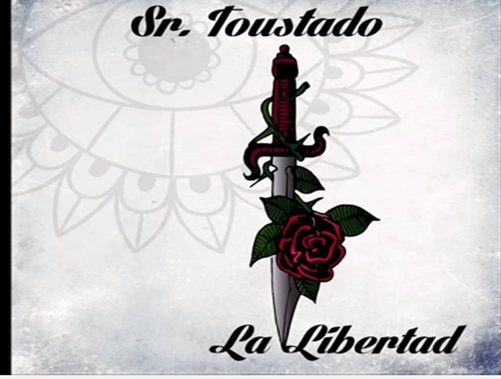 Sr. Toustado - La Libertad.